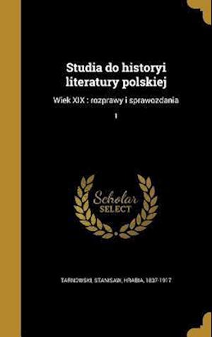 Bog, hardback Studia Do Historyi Literatury Polskiej