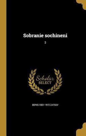 Bog, hardback Sobranie Sochineni; 3 af Boris 1881-1972 Zatsev