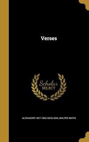 Bog, hardback Verses af Alexander 1827-1893 Nicolson, Walter Smith