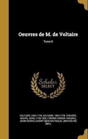 Bog, hardback Oeuvres de M. de Voltaire; Tome 8