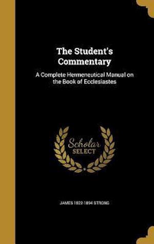 Bog, hardback The Student's Commentary af James 1822-1894 Strong