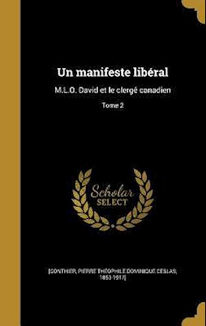 Bog, hardback Un Manifeste Liberal