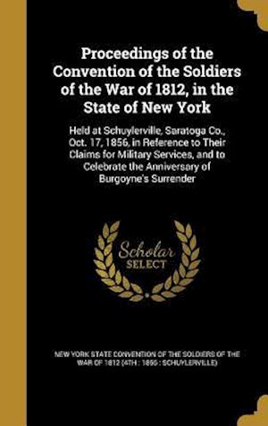 Bog, hardback Proceedings of the Convention of the Soldiers of the War of 1812, in the State of New York