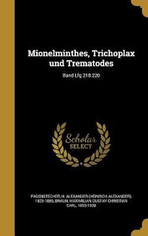 Bog, hardback Mionelminthes, Trichoplax Und Trematodes; Band Lfg 218.220
