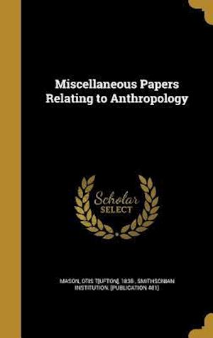 Bog, hardback Miscellaneous Papers Relating to Anthropology