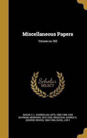 Bog, hardback Miscellaneous Papers; Volume No.100