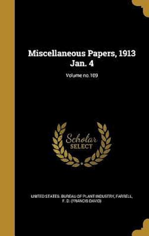 Bog, hardback Miscellaneous Papers, 1913 Jan. 4; Volume No.109