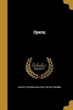 Bog, paperback Opera; af Friedrich Wilhelm 1756-1837 Doering