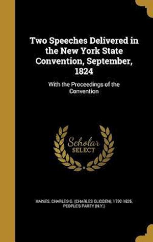 Bog, hardback Two Speeches Delivered in the New York State Convention, September, 1824