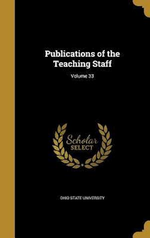 Bog, hardback Publications of the Teaching Staff; Volume 33