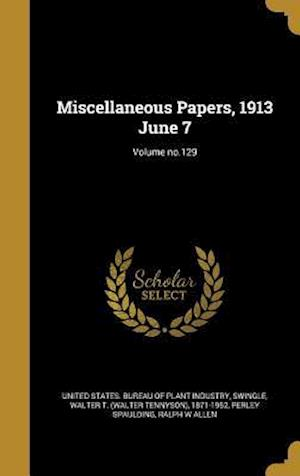 Bog, hardback Miscellaneous Papers, 1913 June 7; Volume No.129 af Perley Spaulding