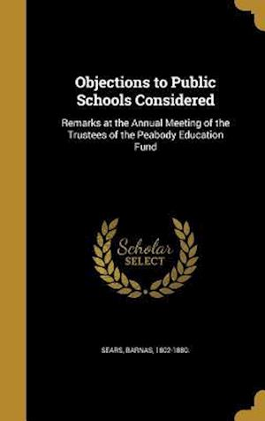 Bog, hardback Objections to Public Schools Considered