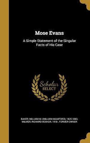 Bog, hardback Mose Evans