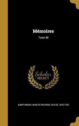 Bog, hardback Memoires; Tome 30