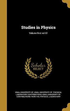 Bog, hardback Studies in Physics; Volume First Vol 61