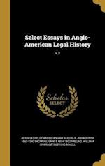 Select Essays in Anglo-American Legal History; V.3