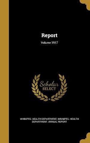 Bog, hardback Report; Volume 1917