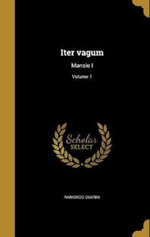 Bog, hardback Iter Vagum af Raimondo Guarini