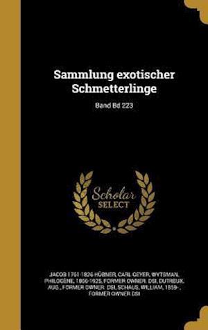 Bog, hardback Sammlung Exotischer Schmetterlinge; Band Bd 223 af Jacob 1761-1826 Hubner, Carl Geyer