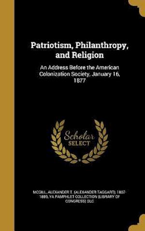 Bog, hardback Patriotism, Philanthropy, and Religion