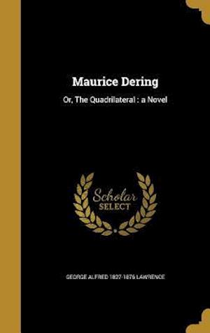 Bog, hardback Maurice Dering af George Alfred 1827-1876 Lawrence