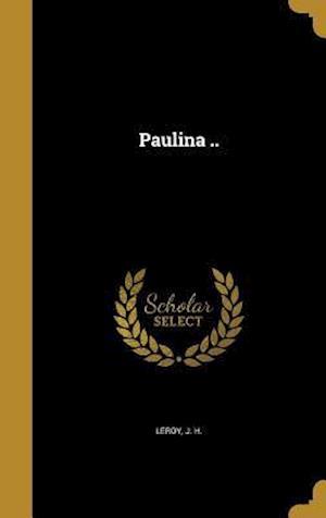 Bog, hardback Paulina ..