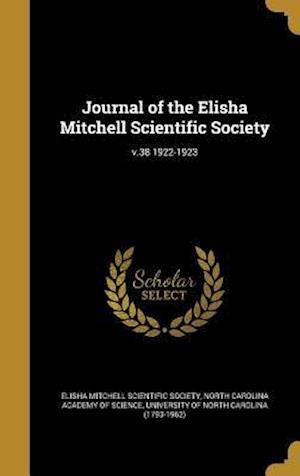 Bog, hardback Journal of the Elisha Mitchell Scientific Society; V.38 1922-1923