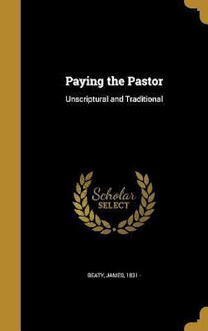 Bog, hardback Paying the Pastor