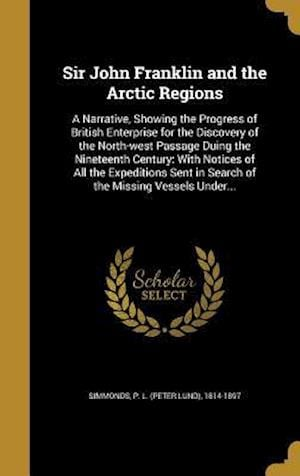 Bog, hardback Sir John Franklin and the Arctic Regions
