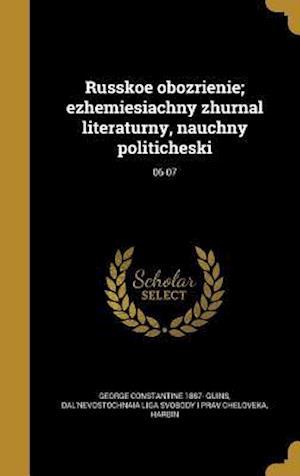 Bog, hardback Russkoe Obozrienie; Ezhemiesiachny Zhurnal Literaturny, Nauchny Politicheski; 06-07 af George Constantine 1887- Guins