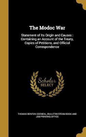 Bog, hardback The Modoc War af Thomas Benton Odeneal