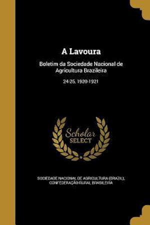 Bog, paperback A Lavoura