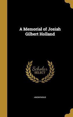 Bog, hardback A Memorial of Josiah Gilbert Holland