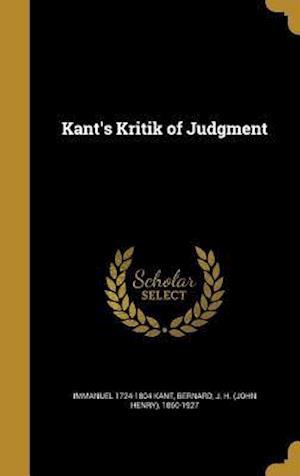 Bog, hardback Kant's Kritik of Judgment af Immanuel 1724-1804 Kant