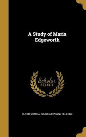 Bog, hardback A Study of Maria Edgeworth