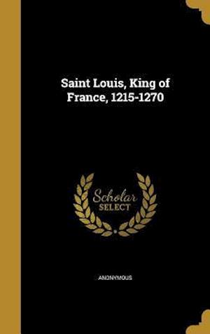 Bog, hardback Saint Louis, King of France, 1215-1270