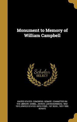 Bog, hardback Monument to Memory of William Campbell