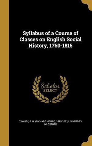 Bog, hardback Syllabus of a Course of Classes on English Social History, 1760-1815
