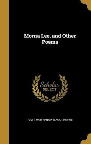 Bog, hardback Morna Lee, and Other Poems