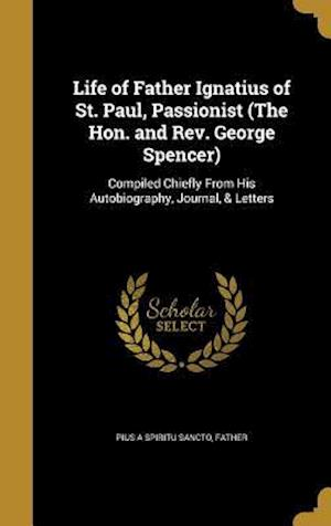 Bog, hardback Life of Father Ignatius of St. Paul, Passionist (the Hon. and REV. George Spencer)