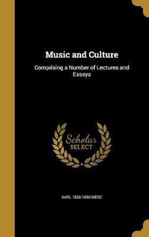 Bog, hardback Music and Culture af Karl 1836-1890 Merz