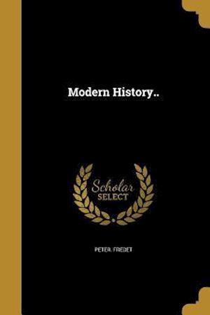 Bog, paperback Modern History.. af Peter Fredet