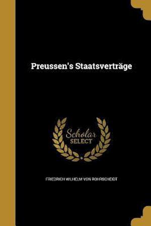 Bog, paperback Preussen's Staatsvertrage