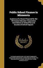Public School Finance in Minnesota af Fletcher Harper 1876-1947 Swift