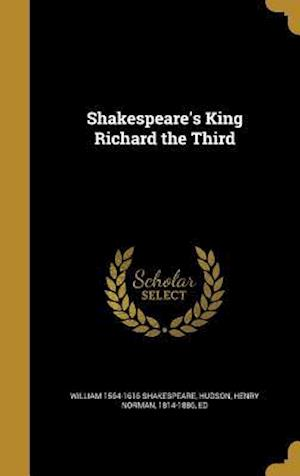 Bog, hardback Shakespeare's King Richard the Third af William 1564-1616 Shakespeare