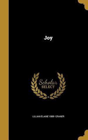 Bog, hardback Joy af Lillian Elaine 1889- Craner