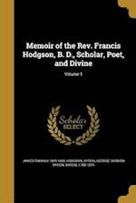 Memoir of the REV. Francis Hodgson, B. D., Scholar, Poet, and Divine; Volume 1 af James Thomas 1845-1880 Hodgson