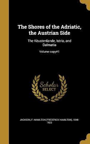 Bog, hardback The Shores of the Adriatic, the Austrian Side