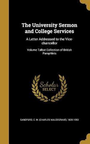 Bog, hardback The University Sermon and College Services