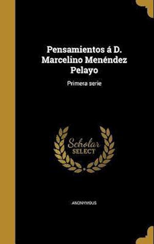 Bog, hardback Pensamientos A D. Marcelino Menendez Pelayo